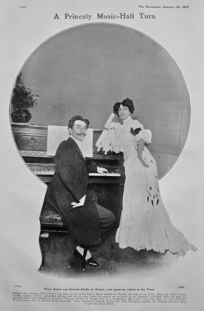 A Princely Music-Hall Turn.  Prince Robert and Princess Estelle de Broglie, now appearing nightly at the Tivoli.  1907.