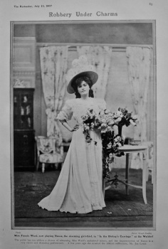 "Miss Fannie Ward, now playing Nance, the charming girl-thief, in ""In the Bishop's Carriage"" at the Waldorf."