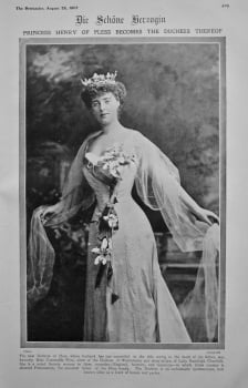 Die Schone Herzogin : Princess Henry of Pless becomes the Duchess Thereof. 1907.