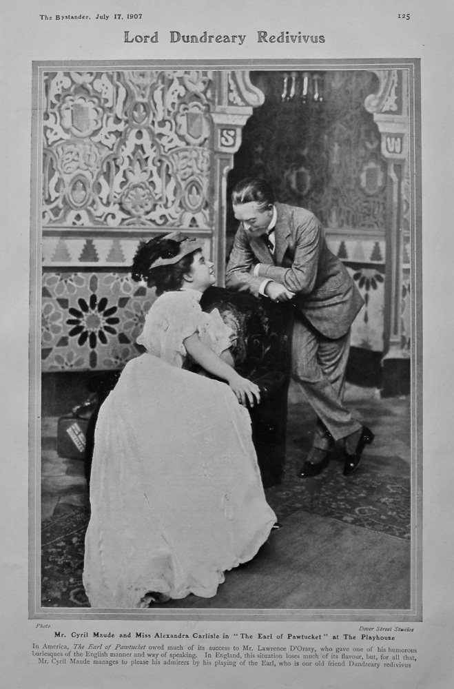 """Lord Dundreary Redivivus : Mr. Cyril Maude and Miss Alexandra Carlisle in """"The Earl of Pawtucket"""" at the Playhouse. 1907."""