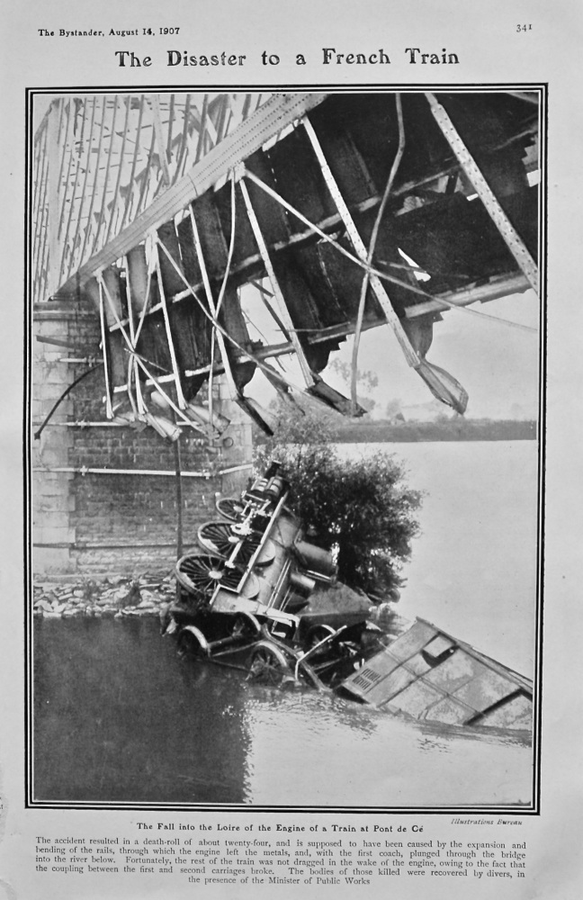 The Disaster to a French Train : The Fall into the Loire of the Engine of a Train at Pont de Ce. 1907.
