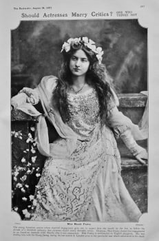 Should Actresses Marry Critics ? : One Who Thinks Not.  Miss Maude Fealey. 1907.