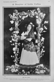 A Daughter of Lottie Collins : Miss Jose Collins.  1907.
