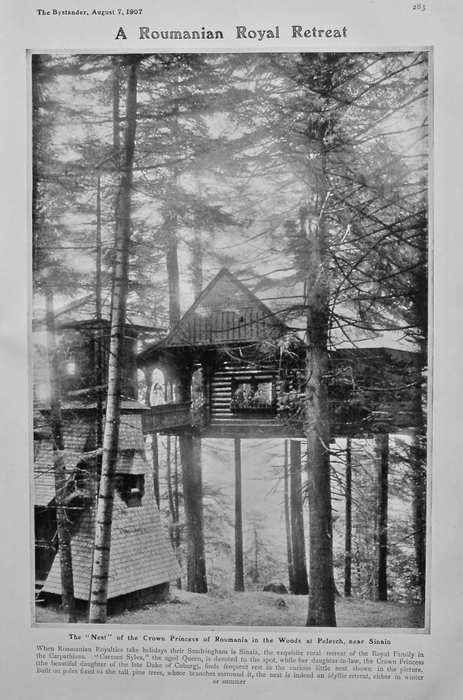 """A Roumanian Royal Retreat : The """"Nest"""" of the Crown Princess of Roumania in the Woods at Pelesch, near Sinaia. 1907."""