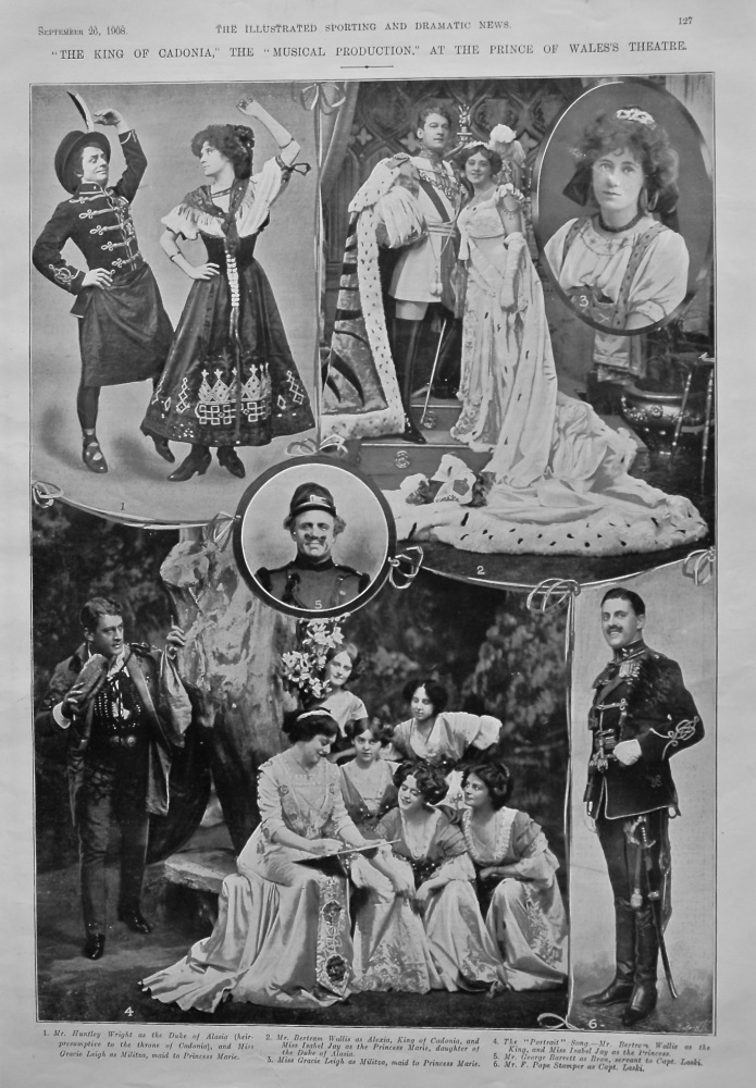 """The King of Cadonia,"" The ""Musical Production."" at the Prince of Wales's Theatre. 1908."