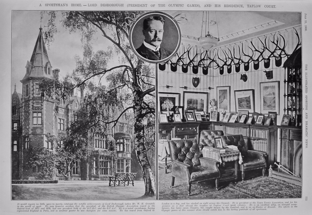 A Sportsman's Home. - Lord Desborough (President of the Olympic Games), and his Residence, Taplow Court. 1908.