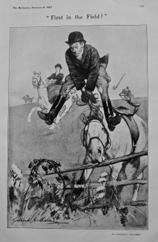 """""""First in the Field !"""".  1907."""