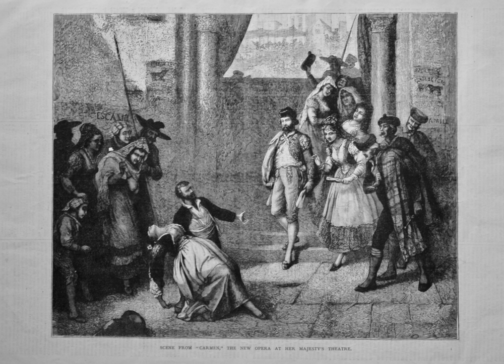 """Scene from """"Carmen,"""" the New Opera at Her Majesty's Theatre.  1878."""
