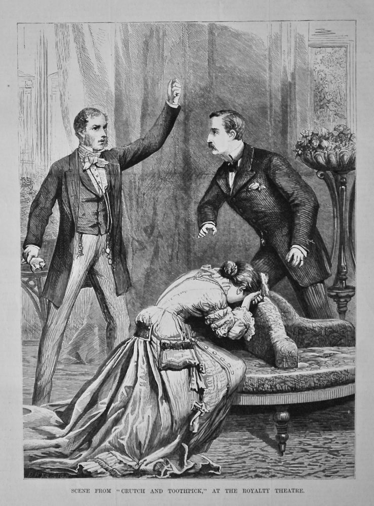 """Scene from """"Crutch and Toothpick,"""" at the Royalty Theatre. 1879"""