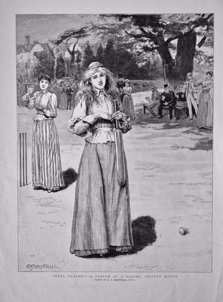 """""""Well Played !""""- A Sketch at a Ladies' Cricket Match. 1890."""