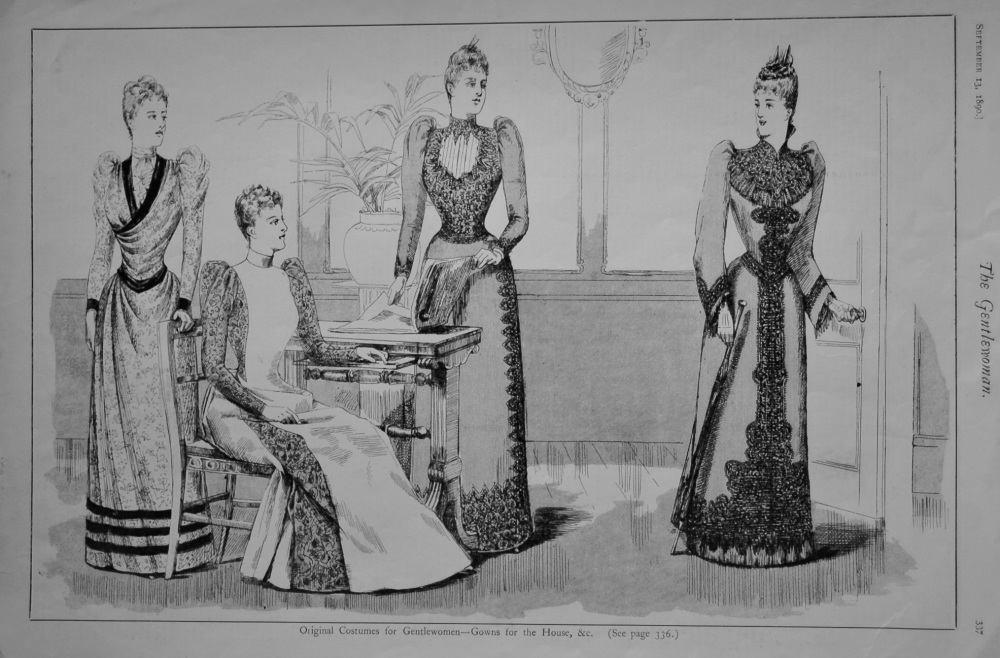 Original Costumes for Gentlewomen- Gowns for the House, &c.  1890.