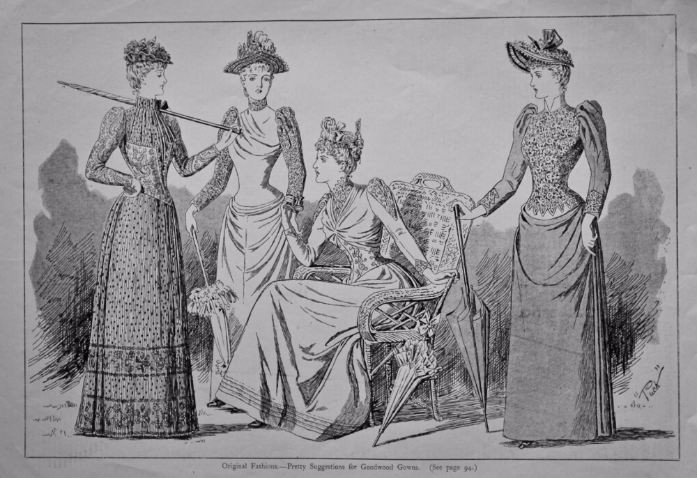 Original Fashions.- Pretty Suggestions for Goodwood Gowns.  1890.