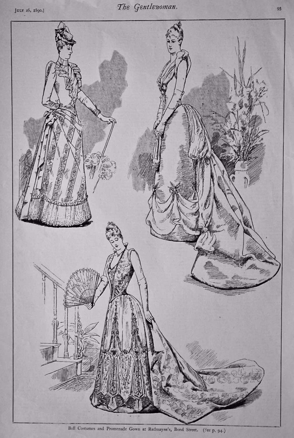Ball Costumes and Promenade Gown at Redmayne's, Bond Street.  1890.