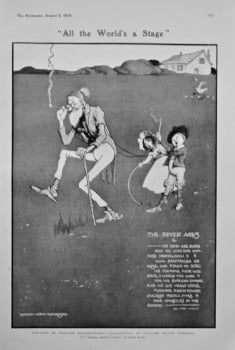 """""""All the World's a Stage""""  1905."""