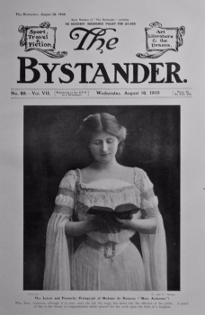 """The Bystander, August 16th, 1905. (Front Page)  The Latest and Favourite Photograph of Madame de Navarro (""""Mary Anderson"""")"""