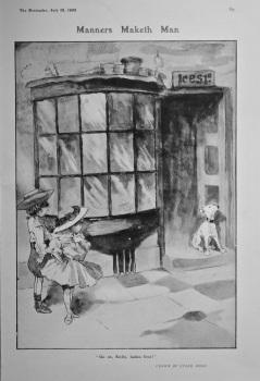 Manners Maketh Man.  1905.