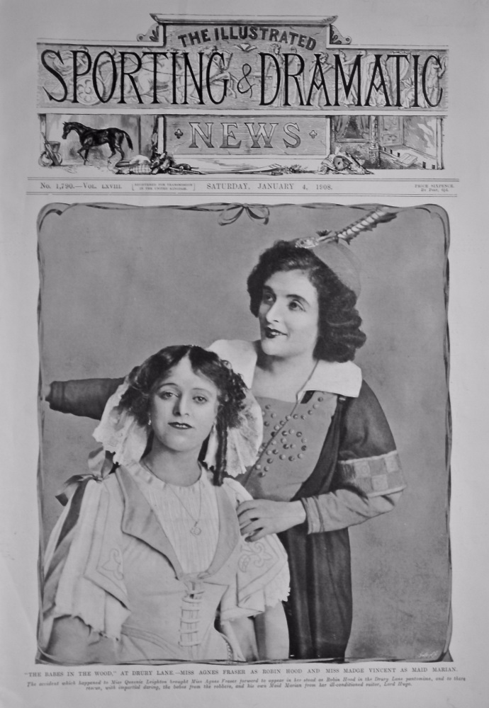 """The Babes in the Wood,"" at Drury Lane.- Miss Agnes Fraser as Robin Hood and Miss Madge Vincent as Maid Marian.  1908."