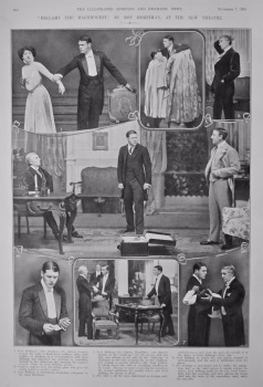 """""""Bellamy the Magnificent,"""" by Roy Horniman, at the New Theatre.  1908."""
