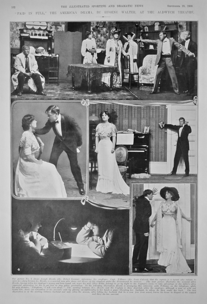 """""""Paid in Full,"""" the American Drama, By Eugene Walter, at the Aldwych Theatre.  1908."""