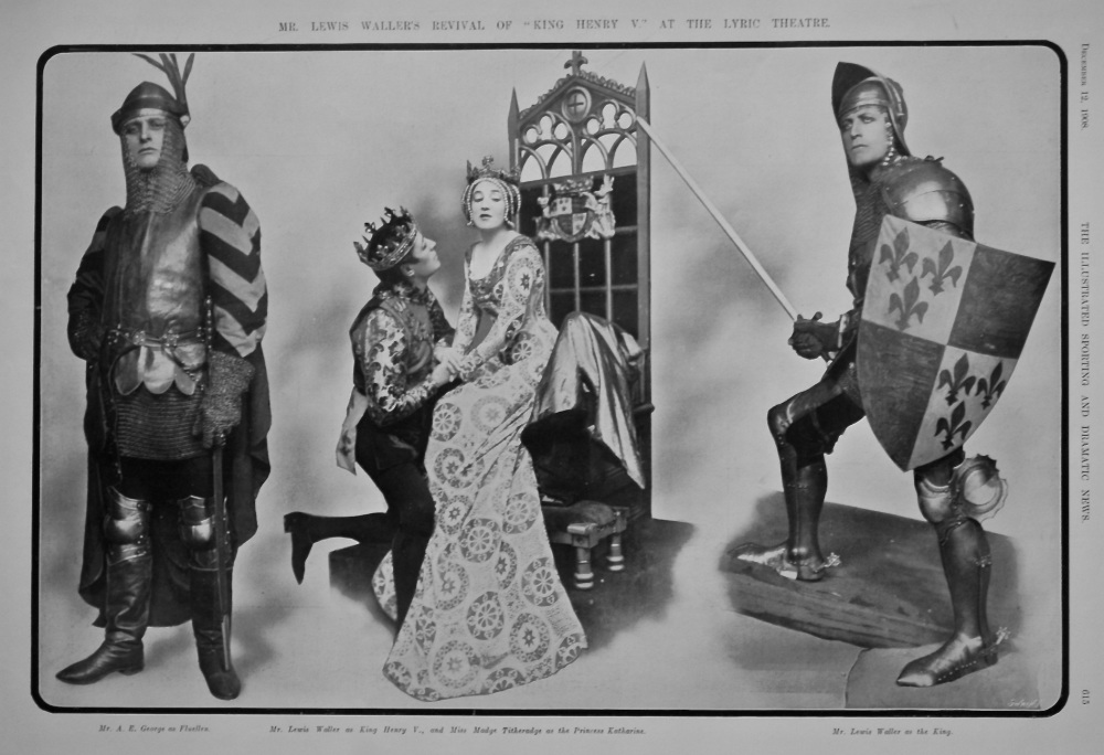 "Mr. Lewis Waller's Revival of ""King Henry V."" at the Lyric Theatre.  1908."