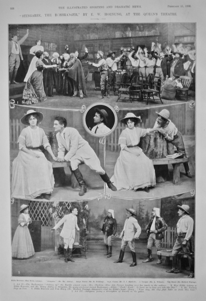 """""""Stingaree, the Bushranger,"""" by E. W. Hornung, at the Queen's Theatre.  1908."""