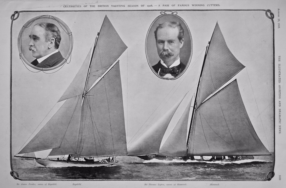 Celebrities of the British Yachting Season of 1908.- A Pair of Famous Winning Cutters.  1908.