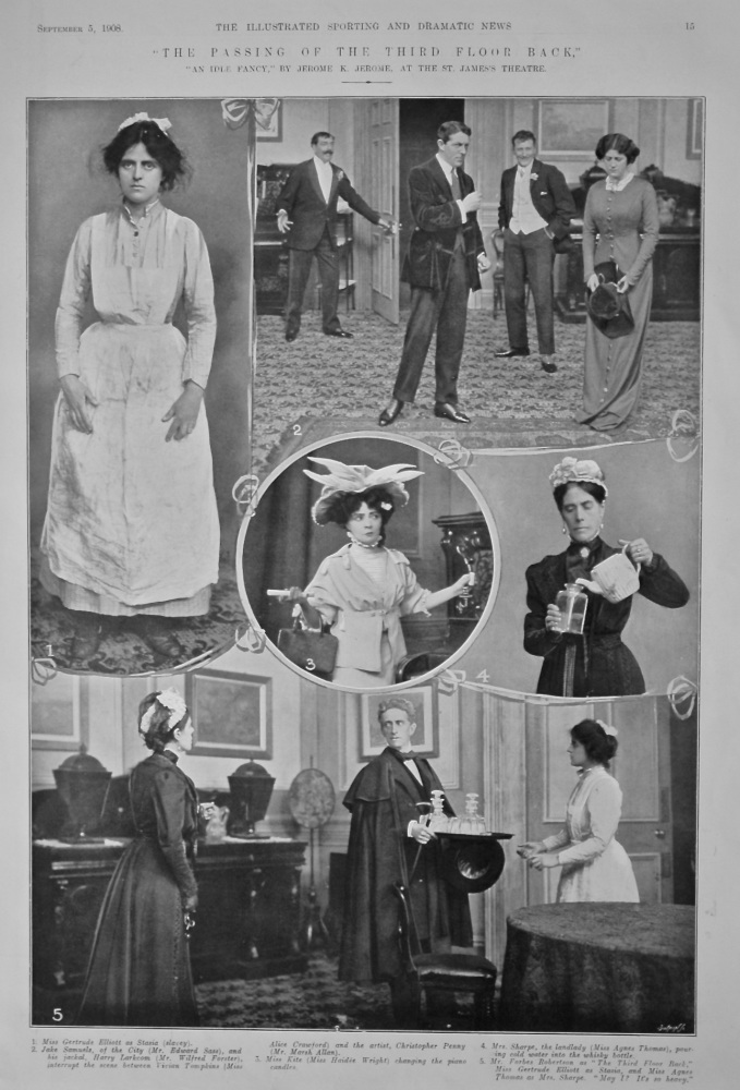 """""""The Passing of the Third Floor Back,"""" """"An Idle Fancy,"""" by Jerome K. Jerome, at the St. James's Theatre. 1908."""
