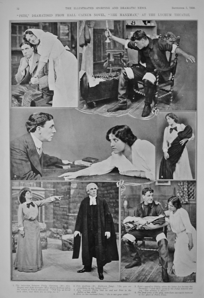 """Pete,"" Dramatised from Hall Caine's Novel, ""The Manxman,"" at the Lyceum Theatre.  1908."