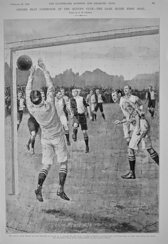 Oxford beat Cambridge at the Queen's Club.- The Dark Blues First Goal.  1908.