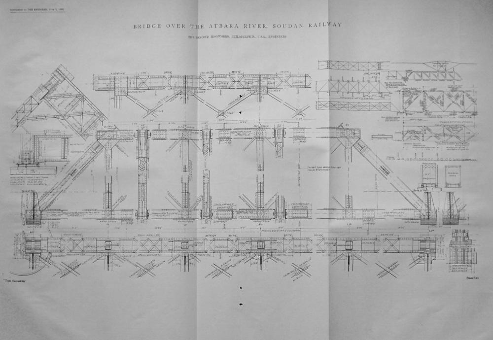 Bridge over the Atbara River, Soudan Railway.  1889.