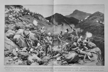 With the Tirah Field Force : The Last Stand of the Northamptons in the Retreat from Saran San.  1898.