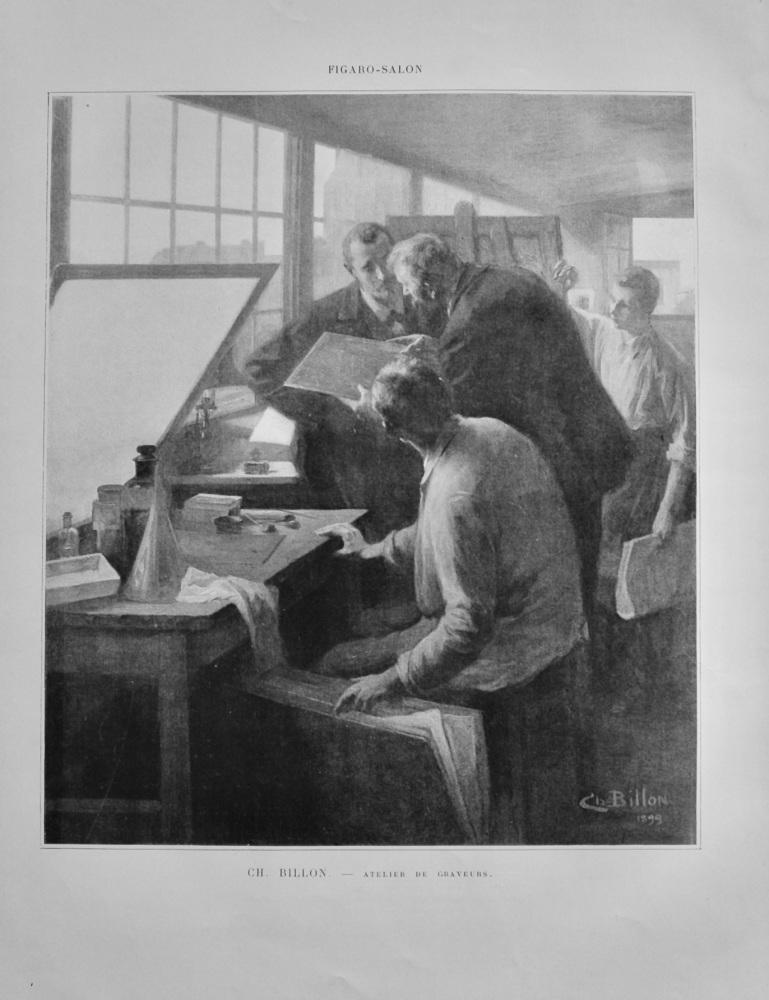 Atelier de Graveurs. (Artist CH. Billon).  1899.