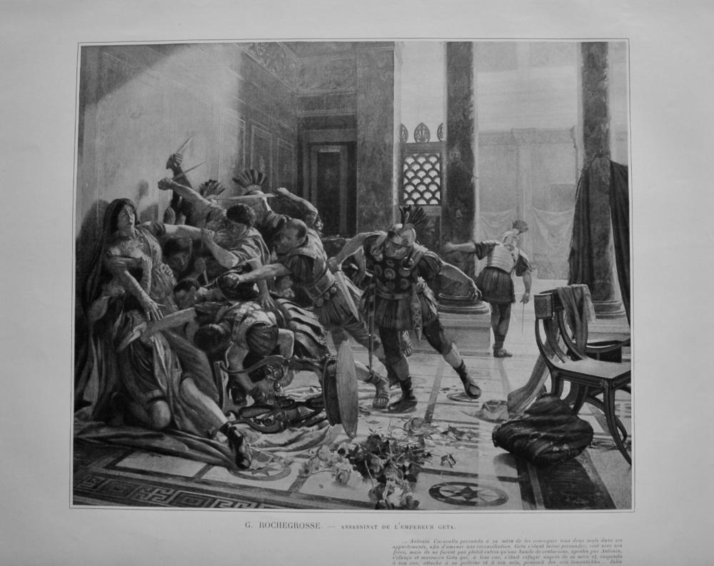 Assassinat de L'Empereur Geta.  (Artist- G. Rochegrosse).  1899
