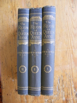 A History of the Reign of Queen Anne x 3 volumes 1880