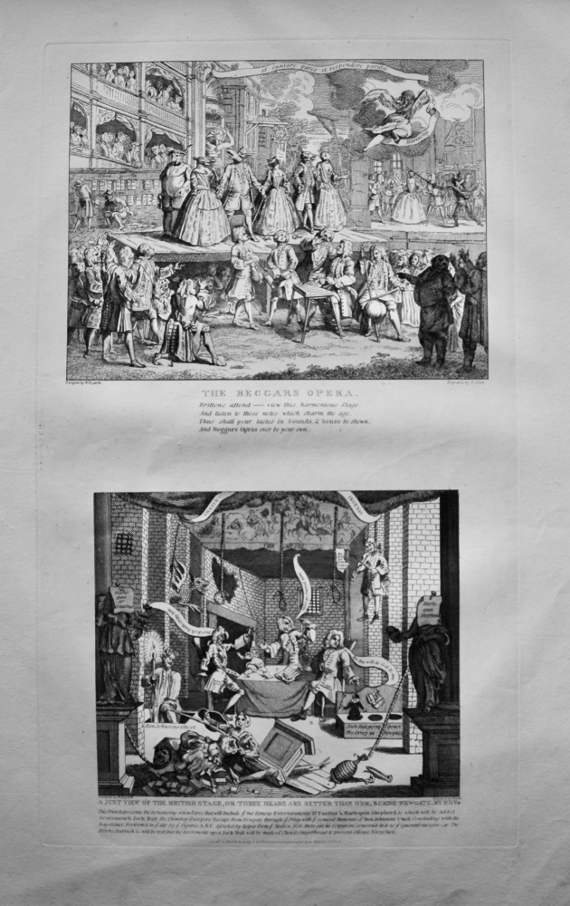 """""""Hogarth Restored"""" : The Beggars Opera.  &   A Just view of the British Stage, or Three Heads are better than one, Scene Newgate."""