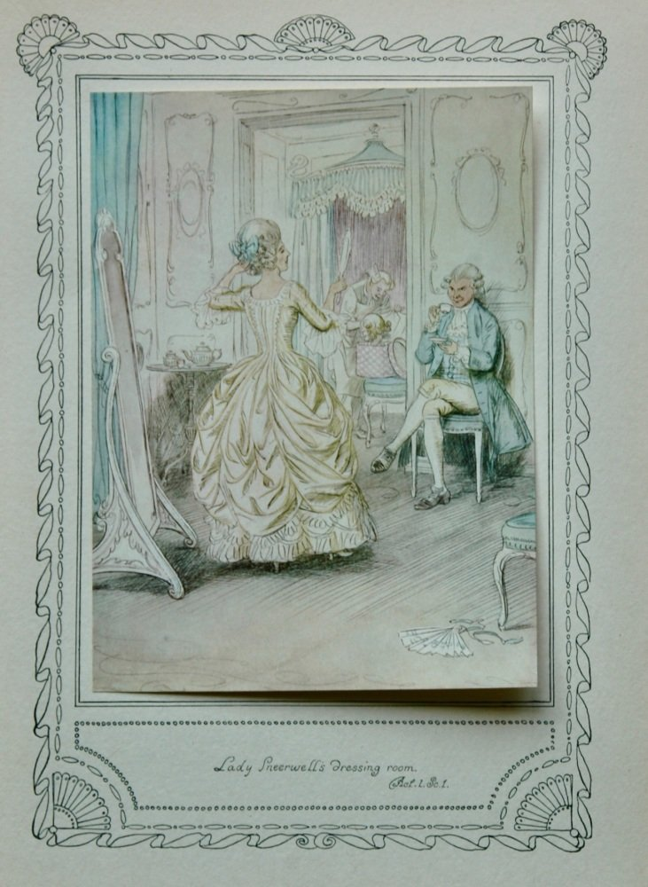 "The School for Scandal. : ""Lady Sneerwell's Dressing room. Act 1. Sc. 1.""  1911."
