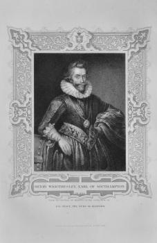 Henry Wriothesley, Earl of Southampton.