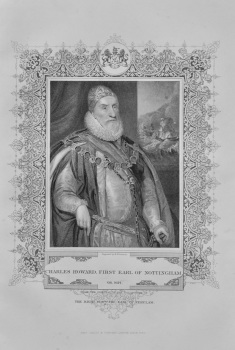 Charles Howard, First Earl of Nottingham.