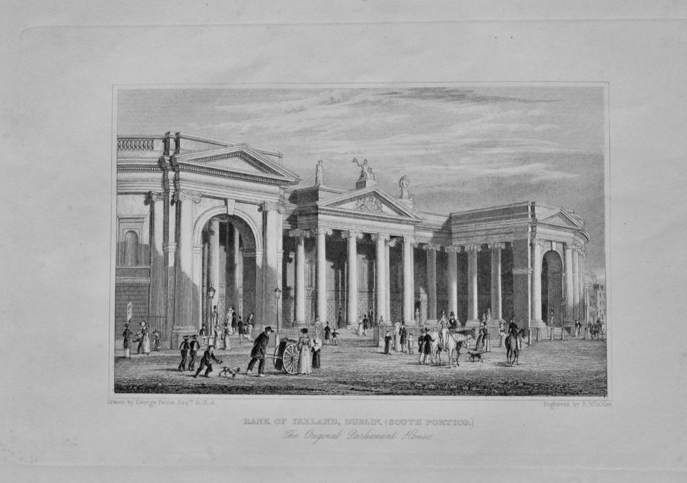 Bank of Ireland, Dublin. (South Portico.) The original Parliament House.  1845c.