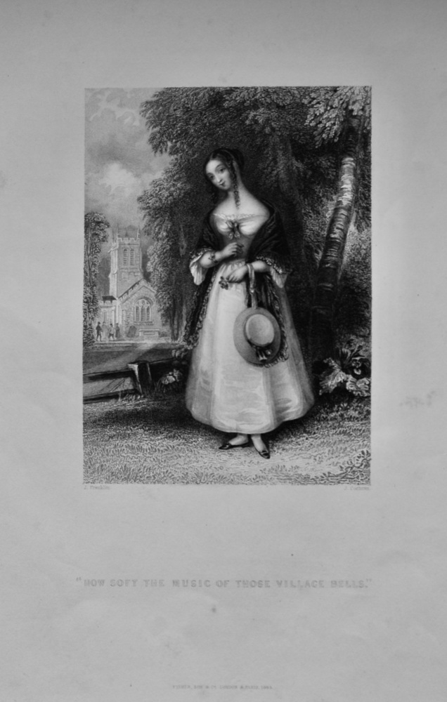 """""""How Soft The Music Of Those Village Bells."""" 1845."""