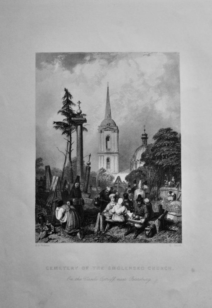 Cemetery of the Smolensko Church., on the Vasili  Ostroff, near St. Petersburg.  1845.