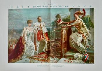God Save George, Britain's Royal King. 1911.