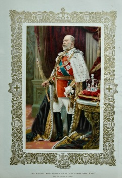 His Majesty King Edward VII. in Full Coronation Robes.  1902.