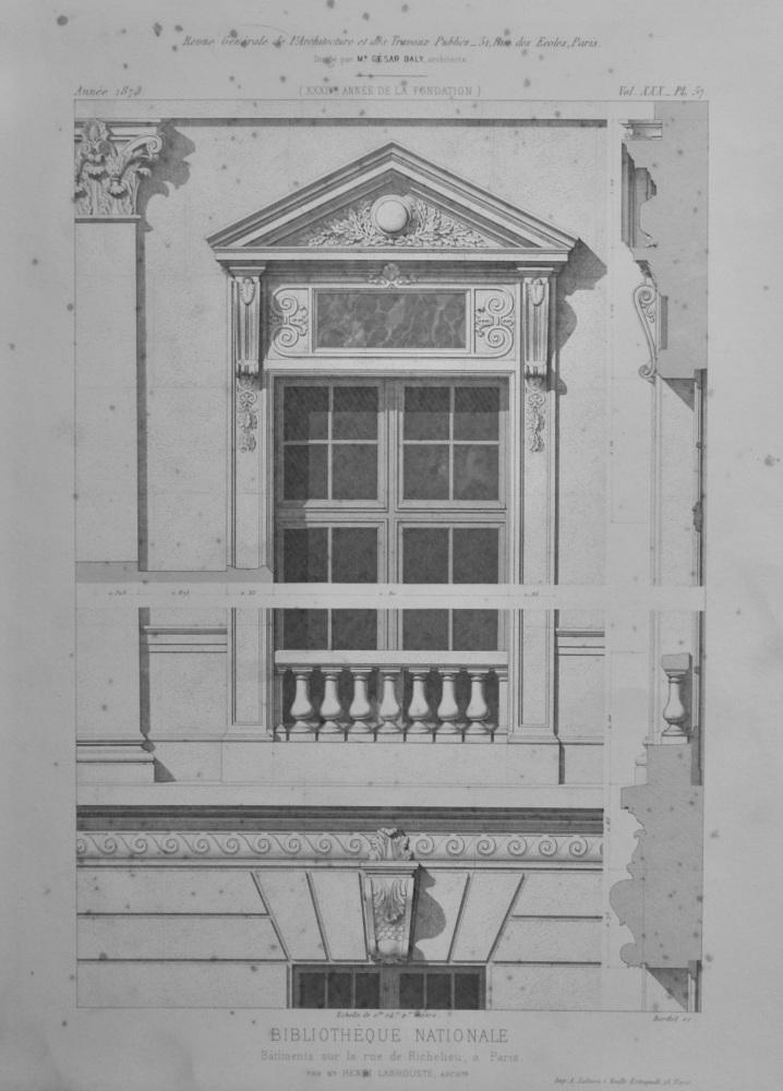 Bibliothèque Nationale, Batiments sur la rue de Richelieu, a Paris.  1873.