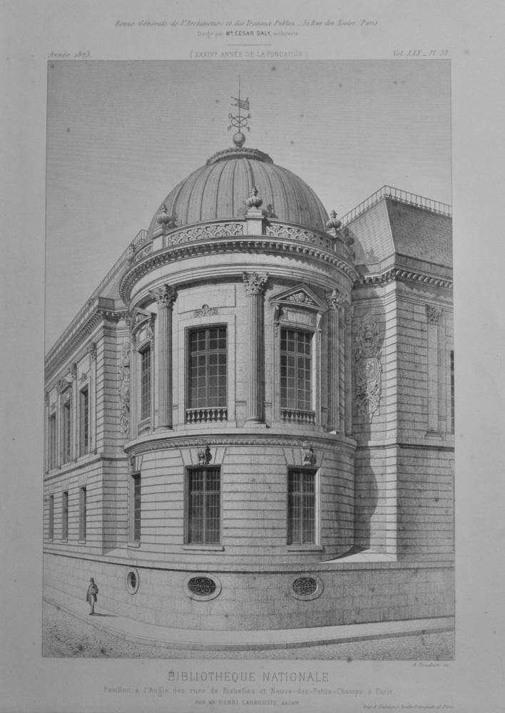 Bibliothèque Nationale, Pavillon a L'Angle des rues de Richelieu et Neuve-des-Petits-Champs, a Paris.  1873.