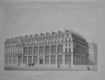 Maison, de la Belle Jardiniere, rue du Pont-Neuf, a Paris. ___ Elevation.  1873.
