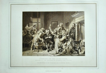 Charles I. in the Guard-Room, insulted by the Soldiers of Cromwell, January 27th, 1649.