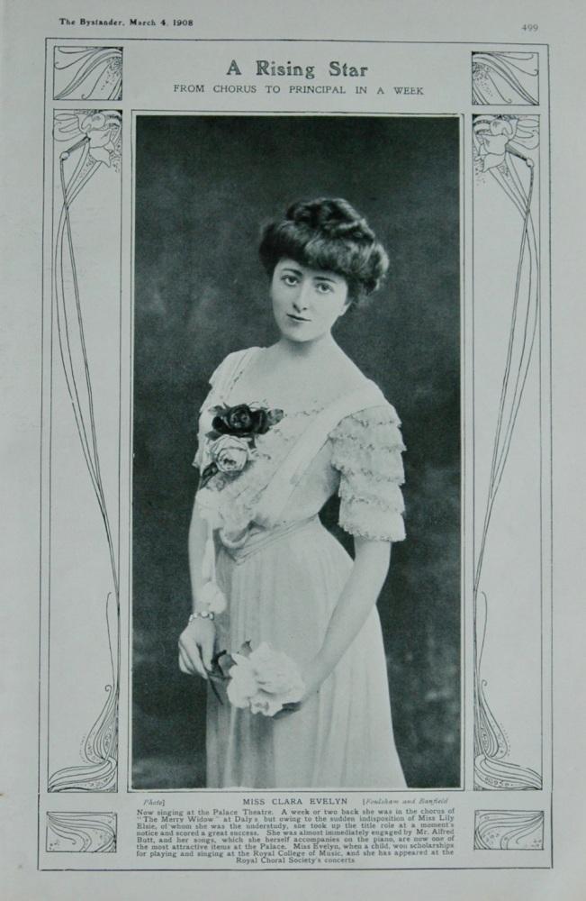 A Rising Star.  (Miss Clara Evelyn).  1908.