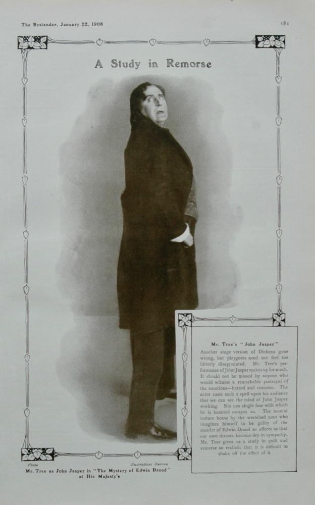 "A Study in Remorse : Mr. Tree as John Jasper in ""The Mystery of Edwin Drood"".  1908."