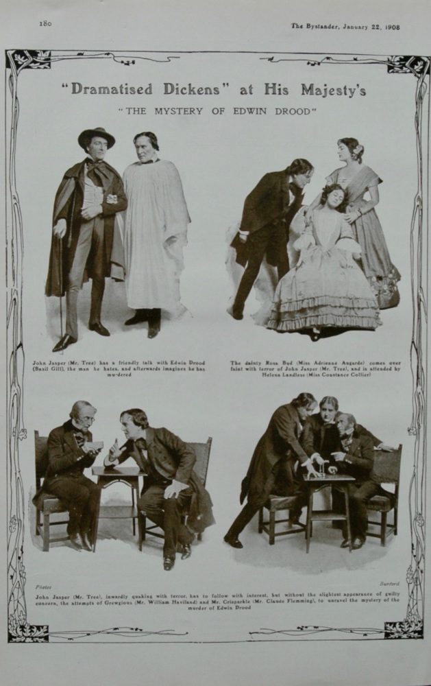 """Dramatised Dickens"" at His Majesty's : The Mystery of Edwin Drood.  1908."